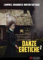 Danze Eretiche vol. 2 (ebook)