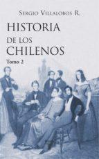Historia de los chilenos. Tomo 1 (ebook)