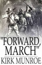 """Forward, March"" (ebook)"