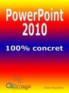 PowerPoint 2010 100% concret (ebook)