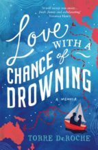 Love With a Chance of Drowning (ebook)