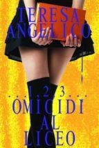 ...1,2,3... omicidi al liceo (ebook)