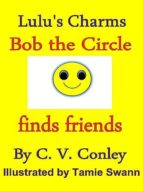 BOB THE CIRCLE FINDS FRIENDS