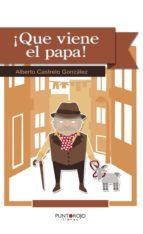 ¡Qué viene el papa! (ebook)