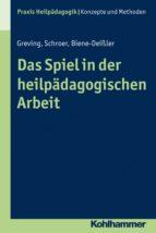 Das Spiel in der heilpädagogischen Arbeit (ebook)