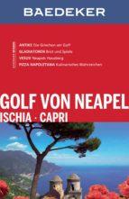 Baedeker Reiseführer Golf von Neapel, Ischia, Capri (ebook)