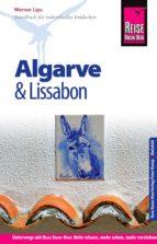 Reise Know-How Algarve und Lissabon: Reiseführer für individuelles Entdecken (ebook)