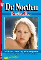 Dr. Norden Bestseller 60 - Arztroman
