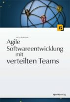 Agile Softwareentwicklung mit verteilten Teams (ebook)