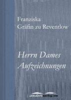 Herrn Dames Aufzeichnungen (ebook)