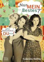 """""""Nur MEIN Bestes?"""" #2 (ebook)"""