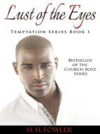 Lust of the Eyes (Temptation Series - Book 1) (ebook)