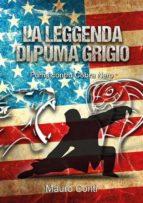 La Leggenda di Puma Grigio (ebook)