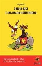 Zinque bici e un amaro Montenegro (ebook)