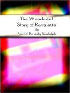 The Wonderful Story of Ravalette (ebook)