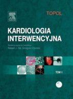 Kardiologia interwencyjna. Tom 1 (ebook)