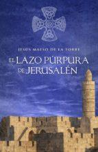 El lazo púrpura de Jesusalén (ebook)