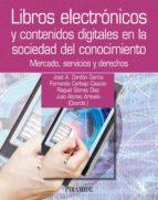Libros electrónicos y contenidos digitales en la sociedad del conocimiento (ebook)
