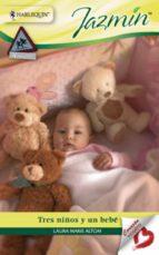 Tres niños y un bebé (ebook)