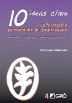 10 Ideas Clave. La formación permanente del profesorado (ebook)