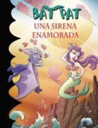 Una sirena enamorada (Serie Bat Pat 40) (ebook)