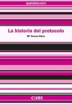 La historia del protocolo (ebook)