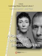 A Parede, os Pesos e Exercícios Pre-Pilates (ebook)