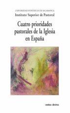 Cuatro prioridades pastorales de la Iglesia en España (ebook)