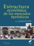 Estructura económica de los mercados turísticos (ebook)