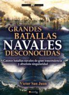 Grandes batallas navales desconocidas (ebook)