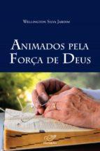 Animados pela força de Deus (ebook)