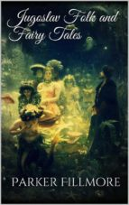 Jugoslav Folk and Fairy Tales (ebook)