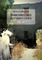 Sometimes they just don't leave (ebook)