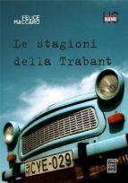 Le stagioni della Trabant (ebook)