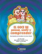 El goce de pensar, sentir y comprender. Guía educativa para formadores de primera infancia (ebook)