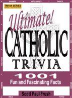 Ultimate Catholic Trivia (ebook)