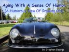 Aging With A Sense Of Humor (ebook)