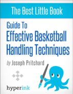Guide to effective basketball handling techniques (ebook)