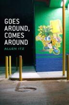 Goes Around, Comes Around (ebook)