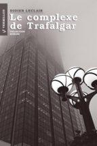 Le complexe de Trafalgar (ebook)
