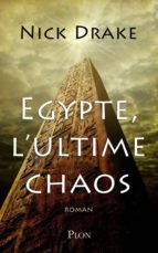 Egypte, l'ultime chaos (ebook)