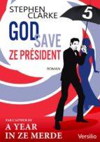 God save ze Président - Episode 5                  (ebook)