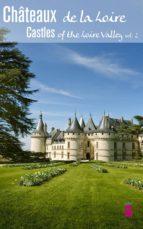 Castles of the Loire Valley vol. 02 (ebook)