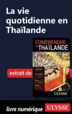 La vie quotidienne en Thaïlande (ebook)