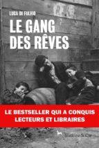 Le gang des rêves (ebook)