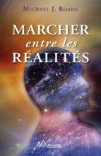 Marcher entre les réalités (ebook)