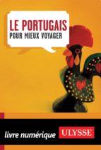 Le Portugais pour mieux voyager 2e édition (ebook)