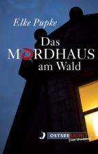 Das Mordhaus am Wald (ebook)