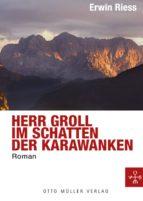 Herr Groll im Schatten der Karawanken (ebook)