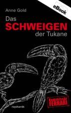 Das Schweigen der Tukane (ebook)